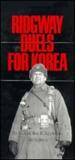 Ridgway Duels for Korea