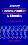 Literacy, Communication and Libraries: A Study Guide