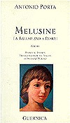 Melusine: A Ballad and a Diary (1982–1987)