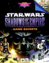 Star Wars: Shadows of the Empire -- Game Secrets