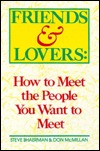 Friends and Lovers: How to Meet the People You Want to Meet