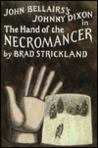 The Hand of the Necromancer (Johnny Dixon, #10)