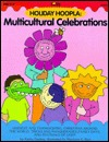 Holiday Hoopla: Multicultural Celebrations