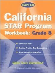 Kaplan California Star Program Workbook: Grade 8 by Cynthia Johnson