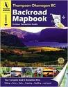 Backroad Mapbook: Thompson Okanagan