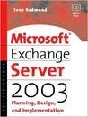 Microsoft Exchange Server 2003, First Edition (HP Technologies)
