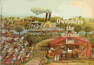 Gwendolyn the Miracle Hen