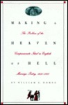 Making a Heaven of Hell: The Problem of the Companionate Ideal in English Marriage Poetry, 1650-1800