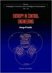 entropy-in-control-engineering-series-in-intelligent-control-and-intelligent-automation-v-12
