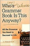 Who's (Oops) Whose Grammar Book is This Anyway?