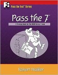 Pass the 7: A Training Guide for the NASD Series 7 Exam