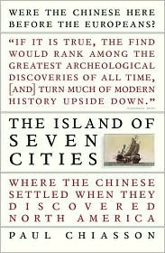 The Island of Seven Cities by Paul Chiasson