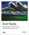 Emil Nolde: Mein Wunderland Von Meer Zu Meer/ My Wonderland From Sea To Sea (German Edition)