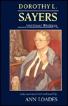Dorothy L. Sayers: Spiritual Writings