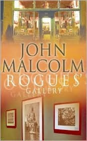 Rogues' Gallery by John Malcolm
