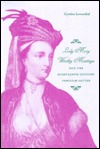 Lady Mary Wortley Montagu and the Eighteenth-Century Familiar Letter