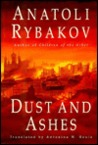 Dust and Ashes (Arbat tetralogy, #4)