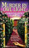 Murder By Owl Light by Corinne Holt Sawyer