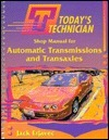 Shop Manual for Automatic Transmissions and Transaxles/Classroom Manual for Automatic Transmissions and Transaxles
