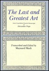 The Last and Greatest Art: Some Unpublished Poetical Manuscripts of Alexander Pope