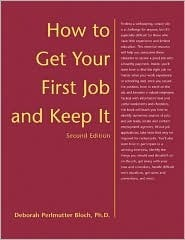 How to Get Your First Job and Keep It