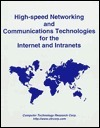 High Speed Networking And Communications Technologies For The Internet And Intranets