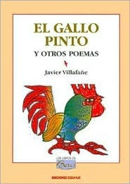 El Gallo Pinto y Otros Poemas