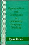 Opportunities And Constraints Of Community Language Teaching
