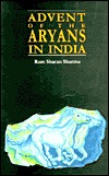 Advent of the Aryans in India by Ram Sharan Sharma
