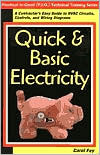 Quick & Basic Electricity: A Contractor's Easy Guide to HVAC Circults, Controls & Wiring Diagrams