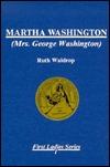 Martha Washington (First Ladies Series No.1)