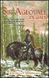 Life of Aglovale de Galis