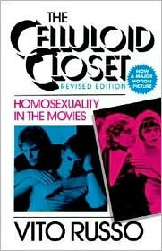 The Celluloid Closet Homosexuality In The Movies By Vito Russo