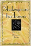 Shakespeare for Lovers/All of His Romantic Poems