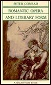 Romantic Opera and Literary Form