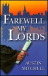 Farewell My Lords