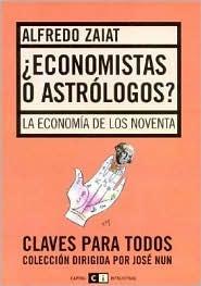 ¿Economistas o astrólogos?: La economía de los noventa