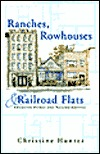 ranches-rowhouses-and-railroad-flats-american-homes-how-they-shape-our-landscapes-and-neighborhoods