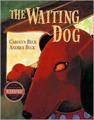The Waiting Dog by Carolyn Beck