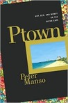 Ptown: Art, Sex, and Money on the Outer Cape