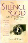 The Silence of God: Meditations on Prayer