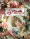 Sweeter Than the Rose (Christmas Remembered Book 7)