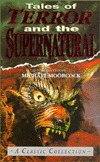 Tales of Terror and the Supernatural by Michael Moorcock