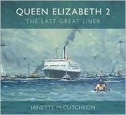 Queen Elizabeth 2: The Last Great Liner