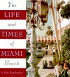 Life and Times of Miami Beach by Ann Armbruster