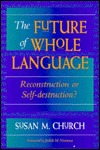 The Future of Whole Language