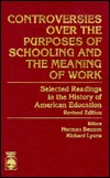 Controversies Over the Purposes of Schooling: And the Meaning of Work