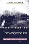 The Films of Theo Angelopoulos: A Cinema of Contemplation