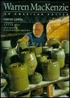 Warren MacKenzie, an American Potter: An American Potter