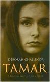 Tamar by Deborah Challinor